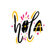 Hola sing hand drawn vector lettering. Modern typography. Isolated on white background.