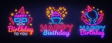 Happy Birthday Neon Signs Set Design Template. Big Collection Happy Birthday Greeting Cards, Light Banner Design Element Colorful Modern Design Trend, Night Bright Advertising. Vector Illustration