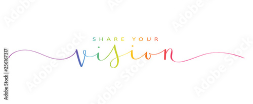 SHARE YOUR VISION brush calligraphy banner