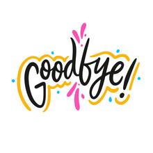 Good Bye Hand Drawn Vector Let...
