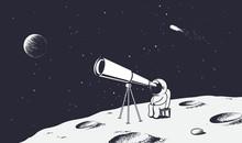 Astronaut Looks Through The Telescope To Universe