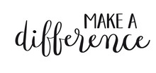 MAKE A DIFFERENCE Hand Letteri...
