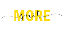SMILE MORE Typography Banner