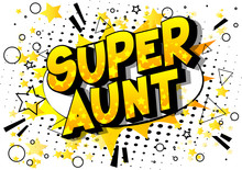 Super Aunt - Vector Illustrate...