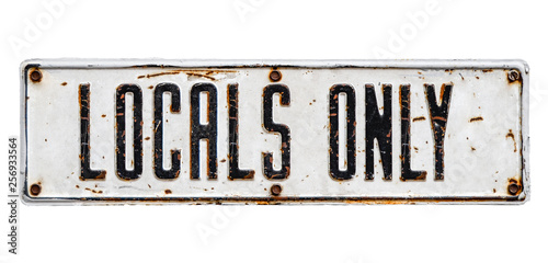 Isolated Locals Only Sign Fototapet
