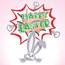 Cute Easter Bunny In The Hole With Textual Comic Speech Bubble -Happy Easter- Isolated On A Light Background