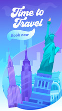 Time To Travel Typography Banner. Visit Big City In United State Of America. New York Has Sight Like Brooklyn Bridge, Central Park, Times Square And Statue Of Liberty. Flat Cartoon Vector Illustration