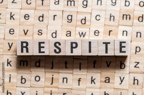 Valokuva  Respite word concept