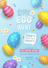 Vector Cute Poster For Easter Egg Hunt With Paper Cut Chamomiles, Colored 3d Eggs, Paper Speech Bubble And Colorful Confetti On Blue Background. Cartoon Template For Holiday Invite And Festive Flyers.