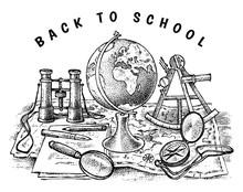 Back To School Poster. Geography Banner For Web. Globe, Binoculars And Map. Vintage Outline Sketch For Emblem, Label Or Badge. Doodle Hand Drawn Background. Education Concept.