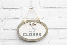 Cute Sign Board With Text Sorry We're Closed Today
