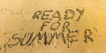 Ready For Summer Written In Sand