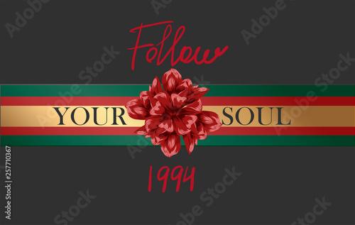Fotografia  Follow your soul ribbon slogan