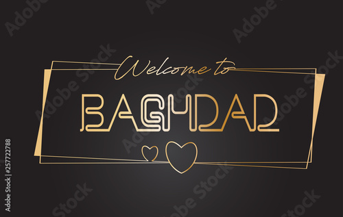 Fotografija  Baghdad Welcome to Golden text Neon Lettering Typography Vector Illustration