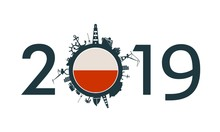 Circle With Sea Shipping And Travel Relative Silhouettes. Objects Located Around The Circle. Industrial Design Background. 2019 Year Number. Flag Of The Poland