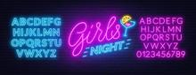 Girls Night Neon Lettering On ...