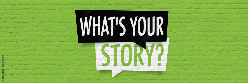 Fototapety, obrazy: What is your story ?