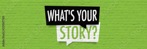 Fototapeta What is your story ?