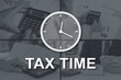 Concept of tax time