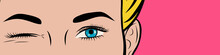 Pop Art Poster. Female Eyes On Pink Background. The Girl Winks. Close Up. Flyer Template. Vector Illustration In Comic Style.