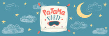 Pajama Party. Cute Hand Drawn Pillow With Lettering