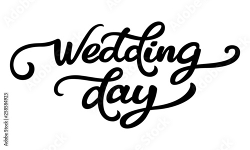 Inscription Wedding Day. Lettering on a white background. Wallpaper Mural