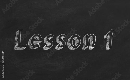 Carta da parati Hand drawing  Lesson 1 on blackboard.  Part 1 of 10.