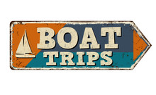 Boat Trips Vintage Rusty Metal Sign