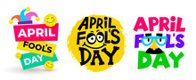 Set Of April Fools Day Text And Funny Glasses. Greeting Card, Ad, Promotion, Poster, Flier, Blog, Article, Marketing, Signage, Email. Flat Design. Vector Illustration. Isolated On White Background.