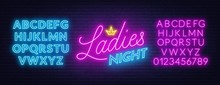 Ladies Night Neon Lettering On Brick Wall Background.