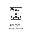 political icon vector from industrial revolution collection. Thin line political outline icon vector illustration.