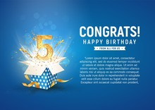 5 Th Year Anniversary Banner With Open Burst Gift Box. Template Fifth Birthday Celebration And Abstract Text On Blue Background Vector Illustration