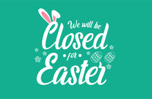 Closed For Easter Card Or Background. Vector Illustration.