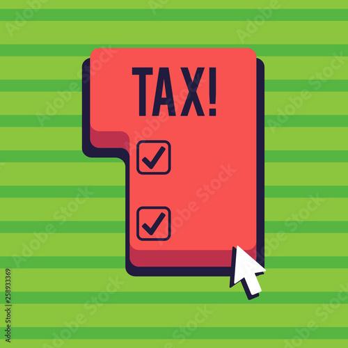 Fototapeta Conceptual hand writing showing Tax