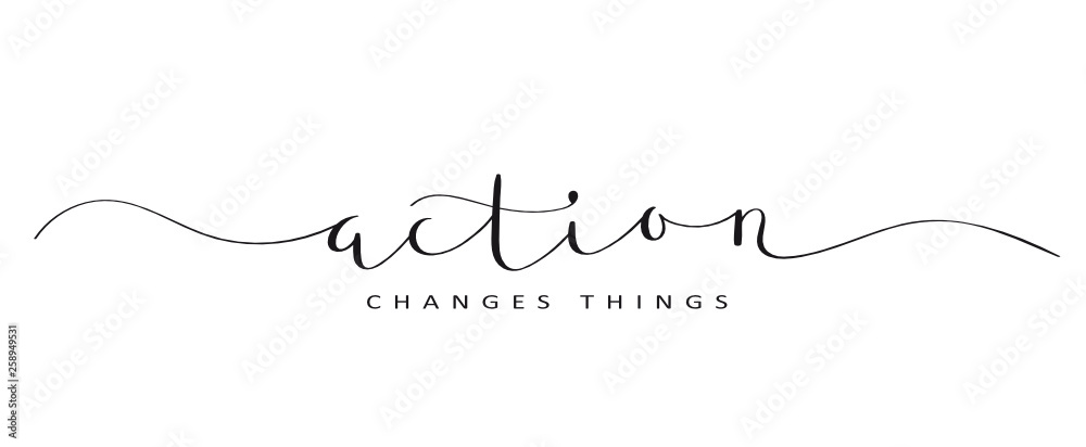 Fototapety, obrazy: ACTION CHANGES THINGS brush calligraphy banner