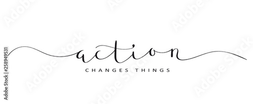 Obraz ACTION CHANGES THINGS brush calligraphy banner - fototapety do salonu