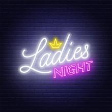 Ladies Night Neon Lettering On...