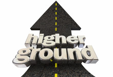 Higher Ground Safety Moral Superiority Road Arrow 3d Illustration