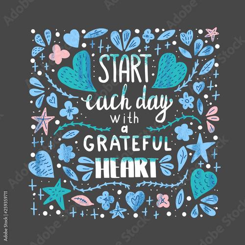 Fototapeta Start each day with a grateful heart poster. obraz na płótnie