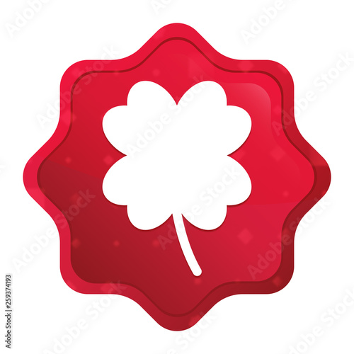 Photographie  Lucky four leaf clover icon misty rose red starburst sticker button