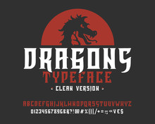 Font Dragons. Clean Version. Hand Crafted Retro Vintage Typeface Design. Handmade Lettering. Authentic Handwritten Alphabet. Vector Graphic Illustration Old Badge Label Logo Template.