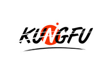 Kung Fu Word Text Logo Icon Wi...