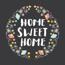 Home Sweet Home Lettering Handwritten Sign, Hand Drawn Grunge Calligraphic Text. Vector Illustration On Chalkboard Background