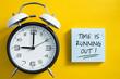 Leinwandbild Motiv Time is Running Out Concept