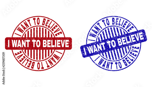 Grunge I WANT TO BELIEVE round stamp seals isolated on a white background фототапет