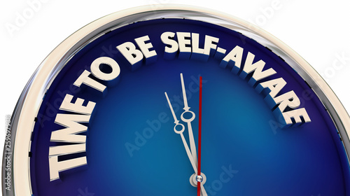 Valokuvatapetti Time to Be Self Aware Knowledge Clock Words 3d Illustration