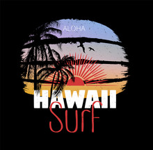 Hawaii Surf. Colorful Poster With Palm Trees And Sun. T-shirt Print With Inscription, Summer Design For Youth, Teenagers.