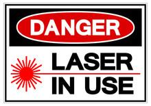 Danger Laser In Use Symbol Sig...