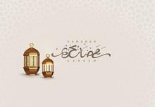 Ramadan Vector Background. Arabic Calligraphic Text Of Ramadan Kareem.