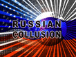 Russia Collusion Flag Depicting Conspiracy And Cooperation With The Russian Government 3d Illustration